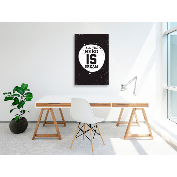 Tablou All You Need Is Dream (1 Part) Vertical 40 cm x 60 cm naturlich.ro