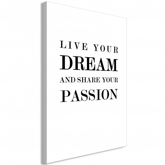 Tablou Live Your Dream And Share Your...