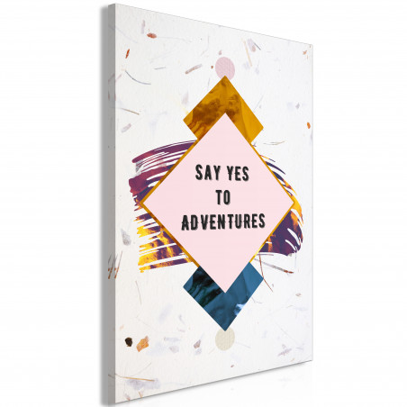 Tablou Say Yes To Adventures (1 Part) Vertical 40 cm x 60 cm-01