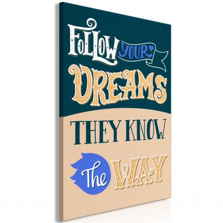 Tablou Follow Your Dreams (1 Part) Vertical 40 cm x 60 cm-01