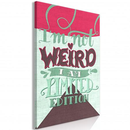 Tablou I'M Not Weird (1 Part) Vertical 40 cm x 60 cm-01